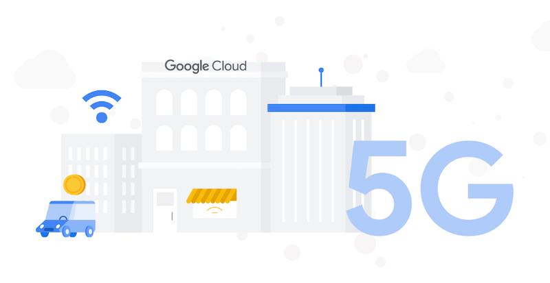 Google Cloud and Ericsson 5G
