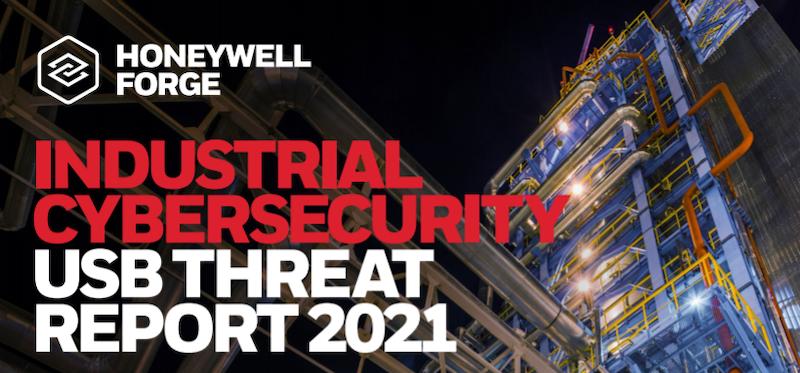 Honeywell Industrial Cybersecurity USB Threat Report 2021